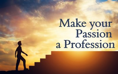 Make your passion your a profession